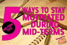 Stay ahead of the game with these 5 motivational tips for mid-terms. #midterms #comeonspringbreak