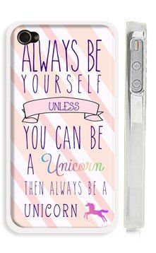 "Amazon.com: Unicorn iPhone 4 Case - Pink Unicorn Quote iPhone 4 Case ""Always be yoursef! Unless you can be a unicorn...then always be a unic..."