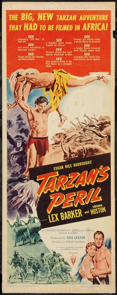 Tarzan's Peril (1951) Stars: Lex Barker, Virginia Huston, George Macready, Douglas Fowley, Alan Napier, Dorothy Dandridge ~ Director: Byron Haskin