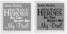 Details about Vinyl Sticker 20x20cm Box Frame SOME PEOPLE DONT BELIEVE IN HEROES dad/grandad