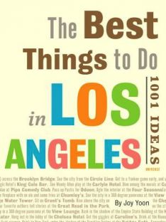 Guide: The Best things to do in Los Angeles #LAeveryday