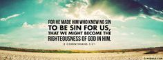 That We Might Become The Righteousness Of God In Him