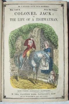 Colonel Jack, Life of a Highwayman c.1860, 104 Part Serial, Illustrated 1st in Books, Comics & Magazines, Antiquarian & Collectable | eBay