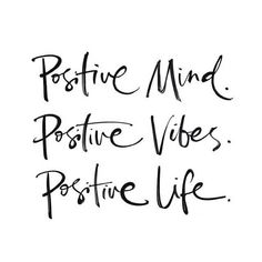 Positive mind. Positive vibes. Positive life. #splendideveryday