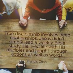 Jesus didn't simply lead a weekly Bible study. He lived life with His disciples and taught through actions as well as words. -Francis Chan // World Help Christian Life, Christian Quotes, Ministry Quotes, Life Quotes Love, Change Quotes, Attitude Quotes, Jesus Freak, I Love Jesus, Jesus Help