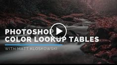 Introduction to Photoshop Color Lookup Tables  http://videotutorials411.com/introduction-to-photoshop-color-lookup-tables/  #Photoshop #adobe #lightroom #graphicdesign #photography