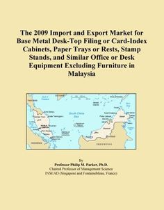 The 2009 Import and Export Market for Base Metal Desk-Top Filing or Card-Index Cabinets, Paper Trays or Rests, Stamp Stands, and Similar Office or Desk Equipment Excluding Furniture in Malaysia - http://www.homeandofficeproducts.com/the-2009-import-and-export-market-for-base-metal-desk-top-filing-or-card-index-cabinets-paper-trays-or-rests-stamp-stands-and-similar-office-or-desk-equipment-excluding-furniture-in-malaysia/