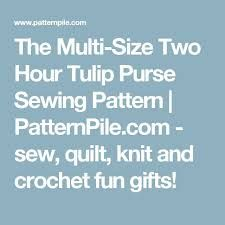 Image result for two hour tulip purse pattern free