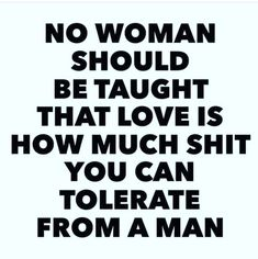 Who's in a world teaching that? I think that woman has a higher tolerance for dealing with the narcissist until she realizes that enough is enough, and walks away with her head holds high. Great Quotes, Quotes To Live By, Me Quotes, Motivational Quotes, Inspirational Quotes, I'm Done Quotes, Asshole Quotes, Funny Qoutes, Under Your Spell