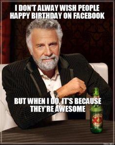 Properties leaves, Happy birthday dos equis meme