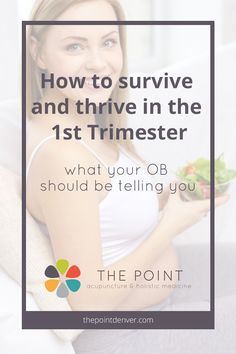 How to survive and thrive in the Trimester (what your OB should be telling you) - The Point, Acupuncture & Chinese Medicine in Denver Pregnancy Guide, Trimesters Of Pregnancy, First Pregnancy, Pregnancy Health, Denver, Advice For New Moms, Second Trimester, Holistic Medicine, Chinese Medicine