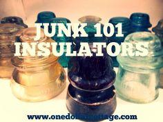 Junk 101: Insulators
