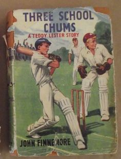 Buy Three School Chums (First Teddy Lester Book) - John Finnemore - First Edition 1949 - Rare for R1,550.00