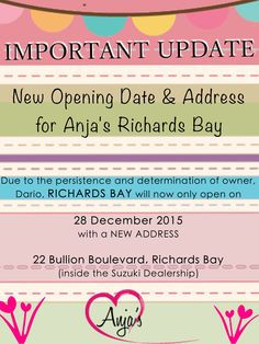 Unfortunately not all things can be controlled.  BUT to give you the best experience when visiting Anja's, our Richards Bay will open on 28 December with a spectacular new location!  Love, Anja's