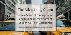 Sales, Account Management and Business Development Jobs at Ad-Tech Companies