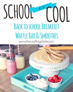 Back to School Breakfast - Waffle Bar and Smoothies