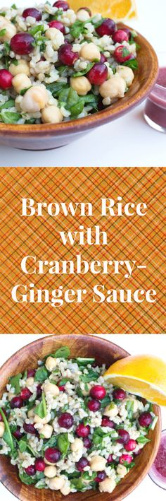 Brown Rice with Cranberry Ginger Sauce for Friendsgiving this year!!