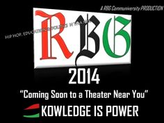 RBG 2014  KNOWLEDGE IS POWER Coming Soon to a Theater Near You by RBG Communiversity via slideshare