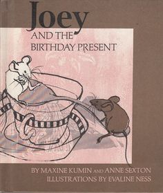 Joey and the Birthday Present by Maxine Kumin Anne Sexton 1971 Evaline Ness