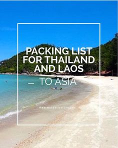 My packing list that I used for absolutely everything I took with my on my five week trip to Thailand and Laos backpacking.