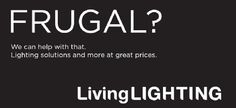 #Frugal #WeCanHelp #LivingLighting #Lighting #Solutions #GreatPrices
