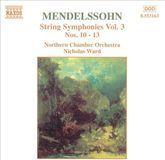 Mendelssohn: String Symphonies, Vol. 3 [CD]