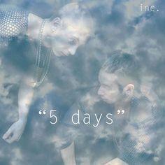 Inc. – 5 Days