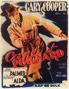 Fritz Lang's Cloak and Dagger Hollywood Stars, Old Hollywood, Montana, Lilli Palmer, Frank James, Dashiell Hammett, Raymond Chandler, Fritz Lang, Cloak And Dagger