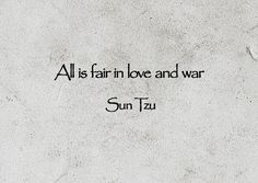 All is fair in love and war.Didnt quite understand this till recently.Both have casualties, are responsible, and sometimes you win and sometimes you loose! Art Of War Quotes, Me Quotes, Mind And Heart Quotes, Words To Describe Yourself, Me Against The World, Sun Tzu, Ending A Relationship, Philosophy Quotes, Sex And Love
