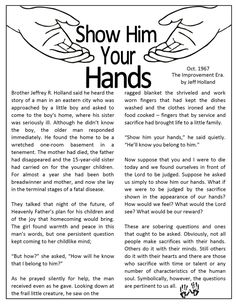 Show Him Your Hands--Touching story, could be cute for visiting teaching any time.