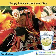 Happy Native Americans' Day! www.watercheck.biz