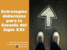 Estrategias didácticas para la Escuela del Siglo XXI