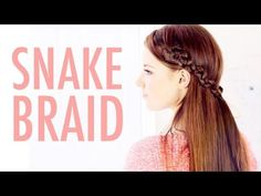 Snake Braid Hair Tutorial with Video