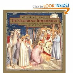 The Glorious Impossible [Illustrated with Frescoes from the Scrovegni Chapel by Giotto] by Madeleine L'Engle. $0.31. Publisher: Simon & Schuster Children's Publishing (September 30, 1990). Publication: September 30, 1990. 64 pages. Author: Madeleine L'Engle
