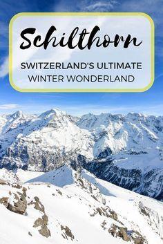 Experience Switzerland's ultimate winter wonderland at the Schilthorn, a short day trip from Interlaken.