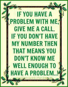 Have a problem!