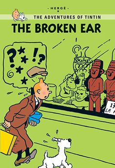Tintin & The Broken Ear