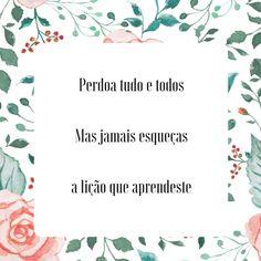 www.thesilverwing.pt  #perdoa  #nãoesqueças  #frase  #pensamento