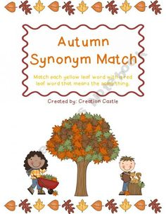 Autumn Synonym Match product from Creation-Castle on TeachersNotebook.com
