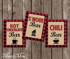 Lumberjack Birthday, Hot Chocolate Bar Sign, S'more Bar Sign, Chili Bar Sign, Flannel Party, First Birthday, Digital by MaxandMaeInvites on Etsy https://www.etsy.com/listing/263248964/lumberjack-birthday-hot-chocolate-bar