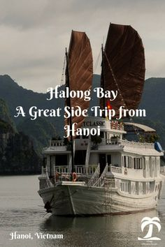 Halong Bay A Great Side Trip From Hanoi - 1AdventureTraveler | See how I enjoyed my visit to the popular UNESCO World Heritage Site of Halong Bay on a private boat | Halong Bay | Vietnam | Travel |