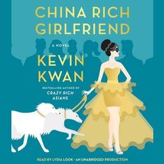 China rich girlfriend [sound recording (unabridged book on CD)] Kwan, Kevin. [7/15]