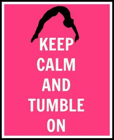 Tumbling is what i do best