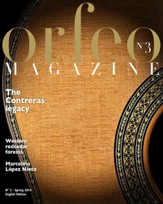 """Cover of """"Orfeo Magazine - English edition - Spring Guitar Magazine, Guitar Building, Western Red Cedar, Guitar Design, Classical Guitar, Father And Son, Spring, Construction, Cover"""