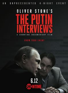 Russian leader - Oliver Stone's The Putin Interviews - Oliver Stone, American award-winning director, producer and screenwriter, born 1946