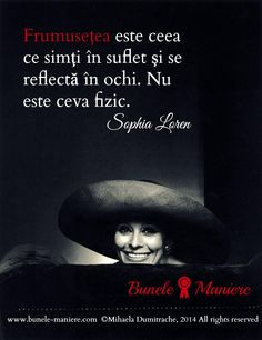 Ce este #frumusetea? #SophiaLoren #Citate Happy Quotes, Me Quotes, Deep Questions, How To Get Away, Sophia Loren, True Words, Spiritual Quotes, Famous Quotes, Motto