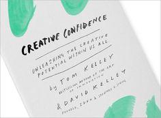 Creative Confidence by Tom & David Kelley