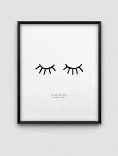 inspirational print // close your eyes make a wish print // black and white print // nordic style home decor // font print // dream print - DIY and crafts - Deco Home Decoration Inspiration, Room Inspiration, Home Decoration, Decor Ideas, Deco Originale, Wall Decor, Room Decor, Wall Art, Sleepy Eyes