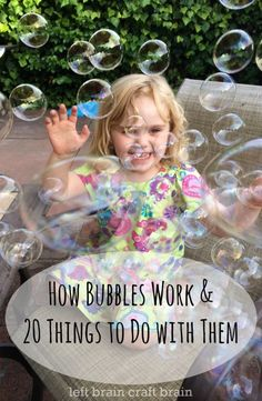 Learn how bubbles work and find 20 different ways to play with them - art, games, science and more