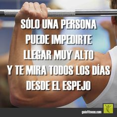 Sólo una persona puede impedirte llegar muy alto... #Motivación #Motivation #Enemy